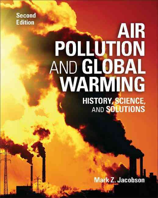 Air Pollution and Global Warming By Jacobson, Mark Z.